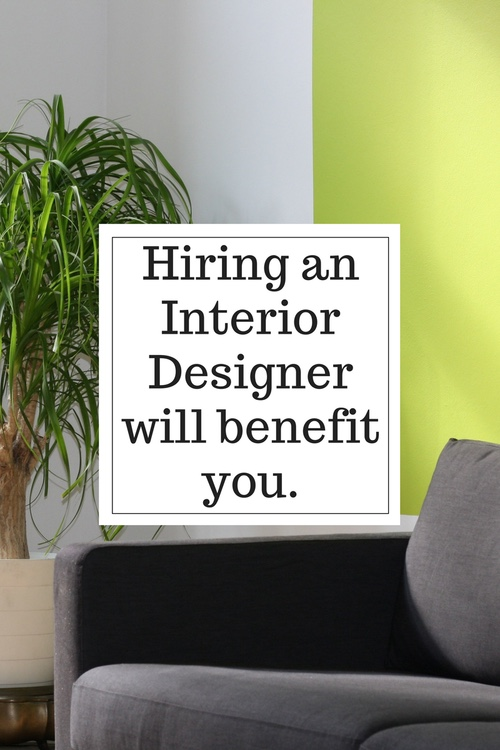 Hiring An Interior Designer Can Benefit You In More Ways Than One Whether Youre Working On Something Big Or Small We Love To Help